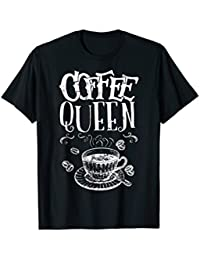 Funny Quote Coffee Queen T-shirt