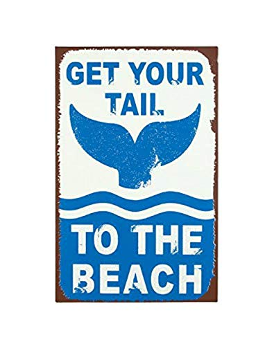 Timeless By Design Get Your Tail To The Beach Tin Metal Sign, 10 x 16.5 -