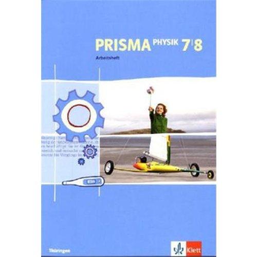 PRISMA Physik 7 8. Ausgabe Thüringen  Arbeitsheft Klasse 7 8  PRISMA Physik. Ausgabe Ab 2005