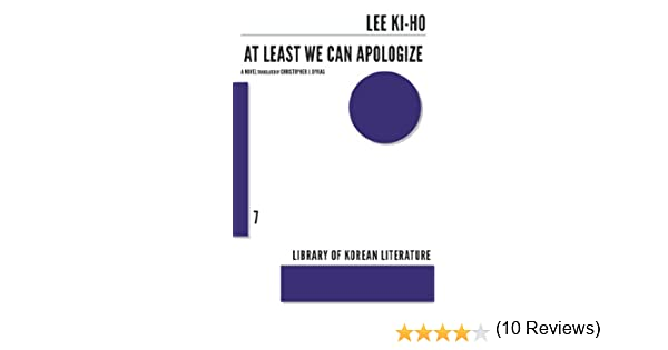 At Least We Can Apologize (Library of Korean Literature Book 7 ...