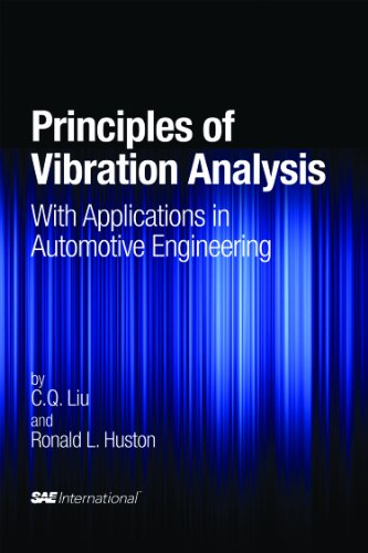 Principles of Vibration Analysis with Applications in Automotive Engineering (Premiere Series Books)