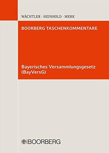 Bayerisches Versammlungsgesetz (BayVersG) (Boorberg Taschenkommentar)