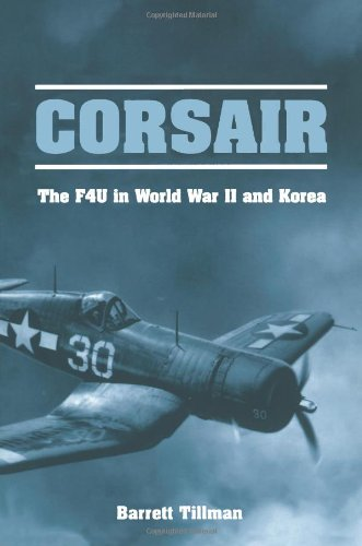 Corsair: The F4U in World War II and Korea
