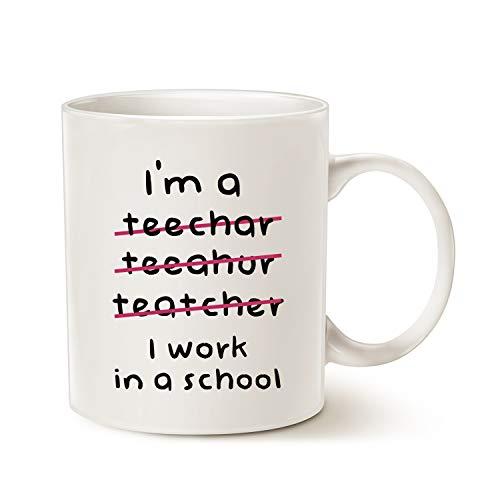 MAUAG Teacher Christmas Gifts Funny Coffee Mugs Wrong I'm an Teacher, I Work in a School Best Motivational and Inspirational Present, White 11 Oz (The Best Present For Teacher)