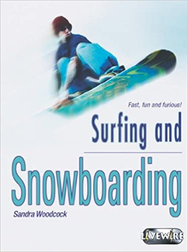 Livewire Investigates Surfing and Snowboarding (Livewires)