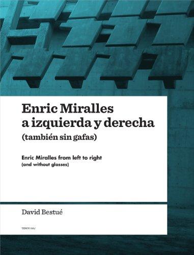 Descargar Libro Enric Miralles A Izquierda Y Derecha David Bestue