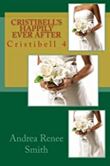 Cristibell's  Happily Ever After: Cristibell 4 (Volume 4) Paperback