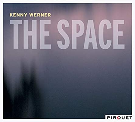 Image result for kenny werner the space