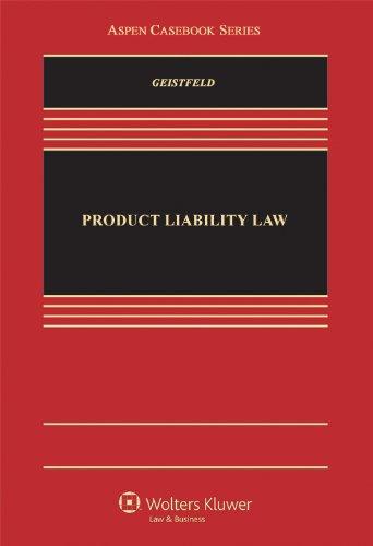 Product Liability Law (Aspen Casebook)
