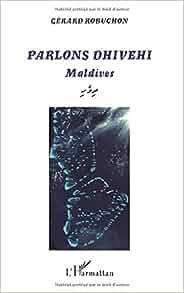 Amazon.com: Parlons Dhivehi: Maldives (French Edition) (9782343018928