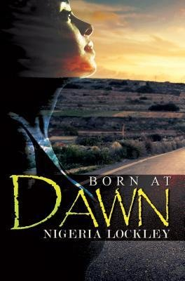 { [ BORN AT DAWN ] } Lockley, Nigeria ( AUTHOR ) Sep-30-2014 Paperback pdf epub