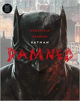 Wondrous Batman Damned Brian Azzarello Lee Bermejo 9781401291402 Pabps2019 Chair Design Images Pabps2019Com
