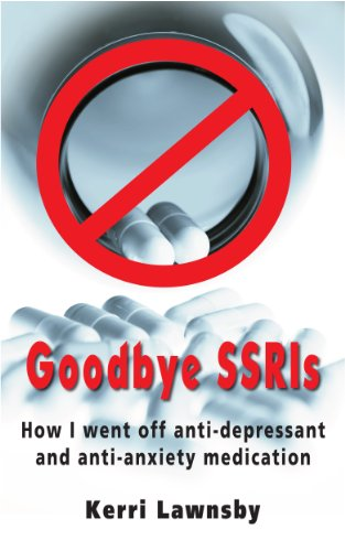goodbye-ssris-how-i-went-off-anti-depressant-and-anti-anxiety-medication