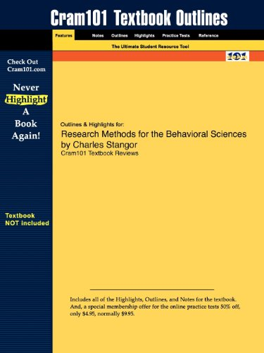 Outlines & Highlights for Research Methods for the Behavioral Sciences by Charles Stangor