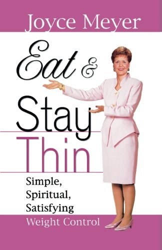 Eat and Stay Thin: Simple, Spiritual, Satisfying Weight - Malls Salt Lake Outlet City
