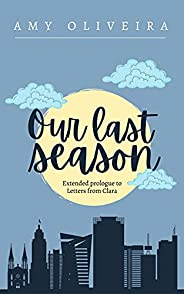 Our Last Season (The Yellow Meadows Series) (English Edition)