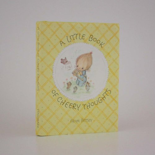 A little book of cheery thoughts (Hallmark editions)
