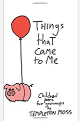 Things That Came To Me Paperback