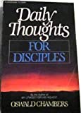 Daily Thought for Disciples, Oswald Chambers, 0310224012