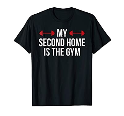 My Second Home Is The Gym T-shirt Workout Fitness Tee Gift