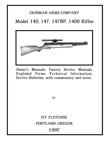 Crosman Arms Company Model 140, 147, 147BP, 1400 Rifles: Owner