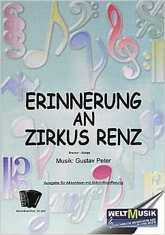 ERINNERUNG AN ZIRKUS RENZ - arrangiert für Akkordeon Noten ...
