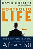 Portfolio Life: The New Path to Work, Purpose, and Passion After 50