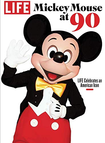 LIFE Mickey Mouse: LIFE Celebrates an American ()