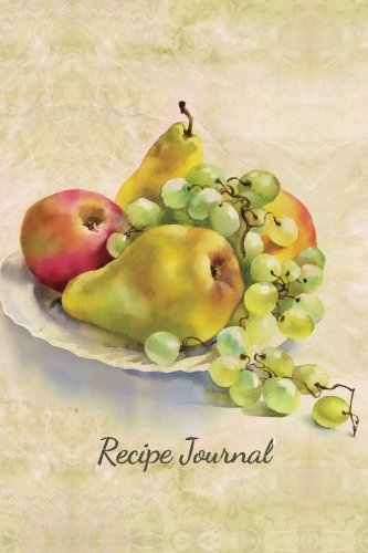 Download Recipe Journal: Still Life of Fruit Watercolor Cooking Journal, Lined and Numbered Blank Cookbook 6 x 9, 180 Pages ebook
