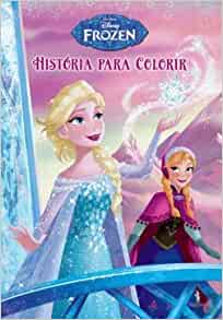 Frozen Historia Para Colorir Portuguese Edition Walt Disney