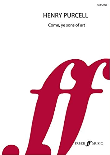 Come, ye sons of art (Orchestra/Chorus/Soloists) (Full Score) (Faber Edition)