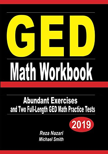 GED Math Workbook: Abundant Exercises and Two  Full-Length GED Math Practice Tests