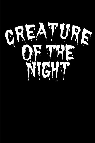 Creature of the Night: Thrill Horror Notepad Notebook Composition and Journal Gratitude Diary gift present ()