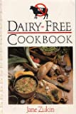 Dairy-Free Cookbook, Jane Zukin, 1559580887