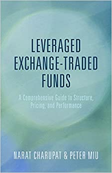 Book Leveraged Exchange-Traded Funds: A Comprehensive Guide to Structure, Pricing, and Performance
