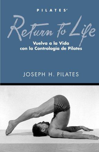 Vuelva a la Vida (Spanish Edition) [Pilates, Joseph H] (Tapa Blanda)
