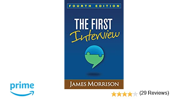 The first interview fourth edition 9781462529834 medicine the first interview fourth edition 9781462529834 medicine health science books amazon fandeluxe Images