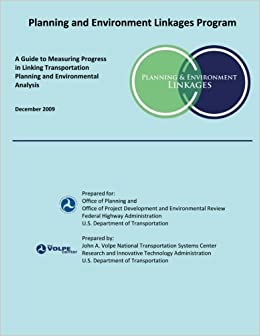 Planning and Environment Linkages Program: A Guide to Measuring