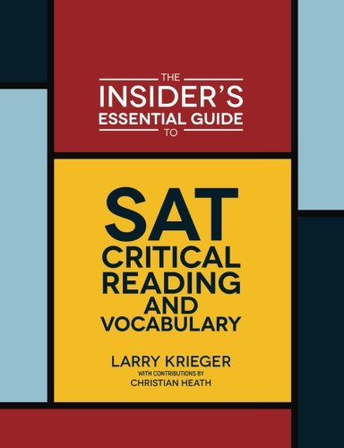 The Insider's Essential Guide to SAT Critical Reading and Vocabulary