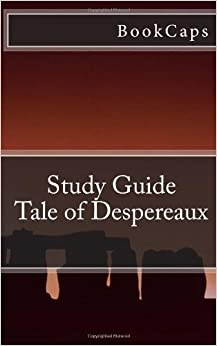 Tale of Despereaux: (A BookCaps Study Guide)