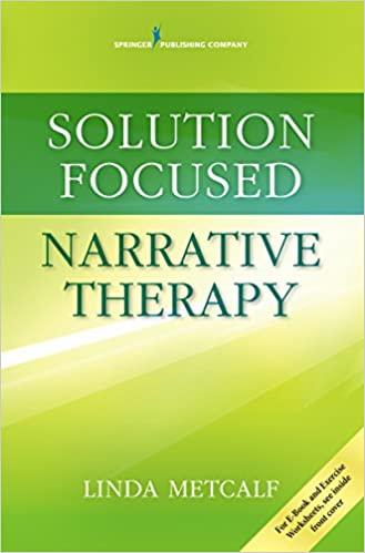 Solution focused narrative therapy kindle edition by linda phd solution focused narrative therapy 1st edition kindle edition fandeluxe Gallery