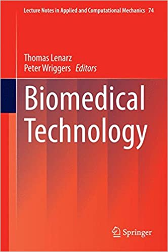 Download online Biomedical Technology (Lecture Notes in Applied and Computational Mechanics) PDF, azw (Kindle), ePub