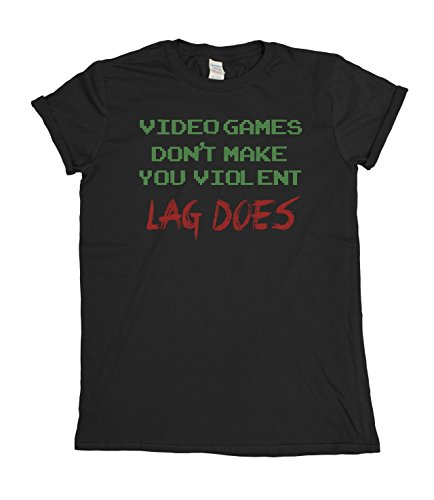 Video Games Dont Make You Violent..Lag Does Funny Mens & Ladies Unisex Fit T-Shirt