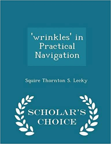 Book 'wrinkles' in Practical Navigation - Scholar's Choice Edition