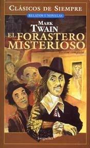 El forastero misterioso / The Mysterious Stranger por Mark Twain