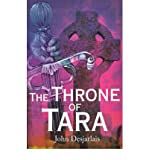 img - for [ [ [ The Throne of Tara [ THE THRONE OF TARA ] By Desjarlais, John ( Author )Dec-01-2000 Paperback book / textbook / text book
