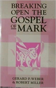 Book Breaking Open the Gospel of Mark