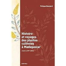Histoire et Voyages des Plantes Cultivées à Madagascar