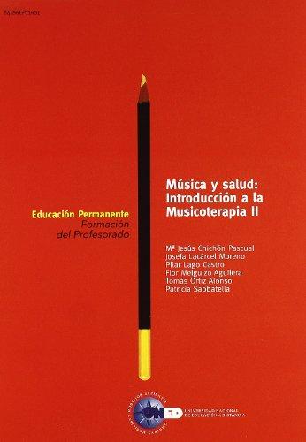 Descargar Libro Música Y Salud: Introducción A La Musicoterapia Ii Mª. Jesús ChichÓn Pascual