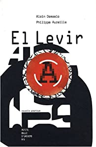 El Levir par Alain Damasio